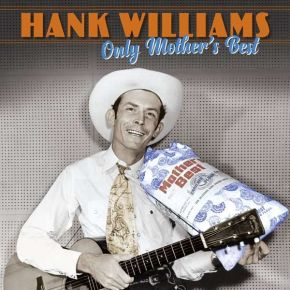 Only Mother's Best - 3LP / Hank Williams / 2020