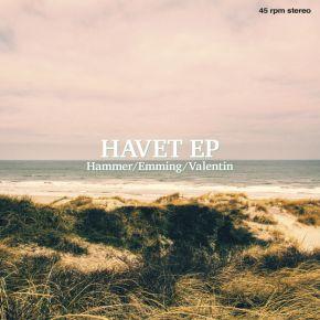 """Havet - 10"""" Vinyl EP / Hammer / Emming / Valentin / 2020"""