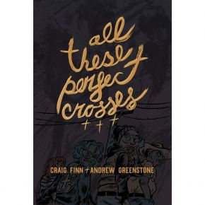 All These Perfect Crosses | Deluxe - Bog (Signeret) / Craig Finn | Andrew Greenstone / 2020