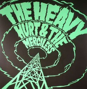 "Hurt & The Merciless - LP+7"" / The Heavy / 2016"