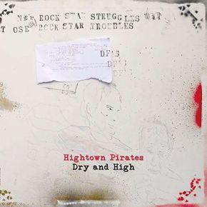 Dry & High - LP / Hightown Pirates  / 2017