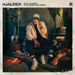 Midt I En Drøm Eller Noget Der Ligner - CD / Hjalmer / 2019