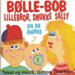 Bølle-Bob, Lillebror, Smukke Sally og de andre - CD / Bølle Bob / 1997