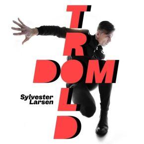 Trolddom - LP / Sylvester Larsen / 2021