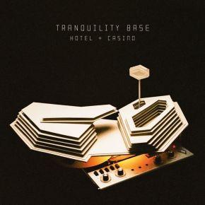 Tranquility Base Hotel + Casino - LP / Arctic Monkeys / 2018