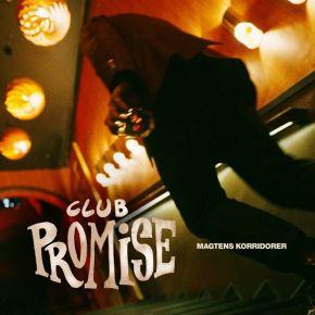 Club Promise - LP / Magtens Korridorer / 2021
