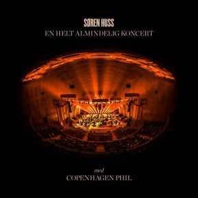 En Helt Almindelig Koncert - Med Copenhagen Phil - CD / Søren Huss / 2020