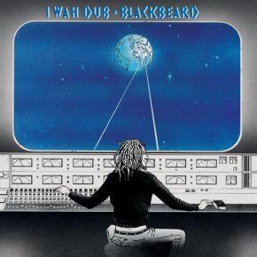I Wah Dub - LP (RSD 2021 Vinyl) / Blackbeard / 1980/2021