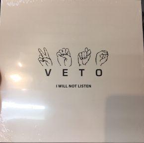 """I Will Not Listen - 10"""" Vinyl EP (RSD 2018) / Veto / 2018"""