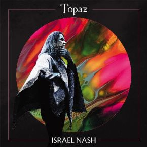 Topaz - LP / Israel Nash / 2021