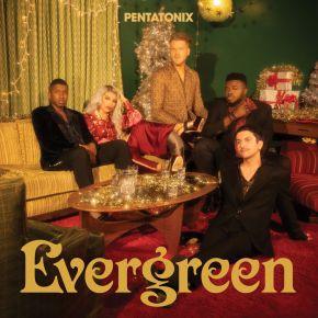 Evergreen - CD / Pentatonix / 2021