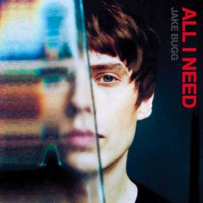 "All I Need - 10"" Single (RSD 2021 Vinyl) / Jake Bugg / 2021"