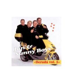 DERUDÁ VOL. 5 - CD /  Jan & Sunny Boys