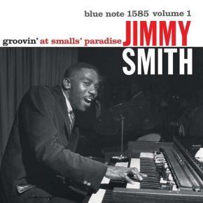 Groovin' At Smalls Paradise - LP / Jimmy Smith / 1957 / 2019