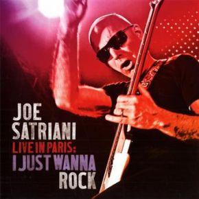 Live in Paris: I Just Wanna Rock - 2CD / Joe Satriani / 2010