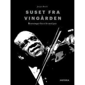 Suset Fra Vingården - Bog / Jørgen Borch / 2019