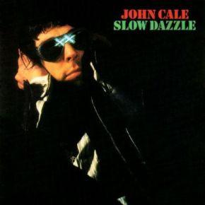 Slow Dazzle - LP / John Cale / 1975/2015