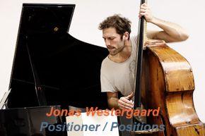 """Positioner/Positions - 12"""" EP / Jonas Westergaard / 2021"""