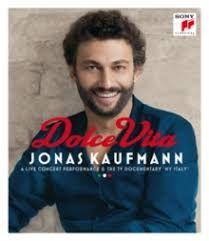 Dolce Vita - Blu-Ray / Jonas Kaufmann / 2016