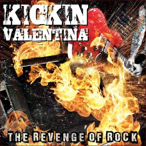 The Revenge Of Rock - CD / Kickin Valentina / 2021