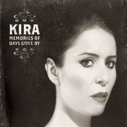 Memories Of Days Gone By - CD / Kira Skov / 2011