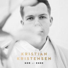 Kor Vi Ende - 2LP / Kristian Kristensen  / 2019