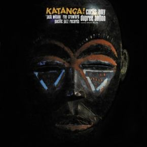 Katanga! - LP / Curtis Amy & Dupree Bolton / 1963 / 2021