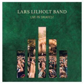 Live På Smukfest - CD / Lars Lilholt Band / 2019