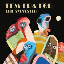 Fem Fra Før - 5CD / Leif Sylvester / 2018