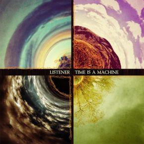 Time Is a Machine - LP / Listener / 2013