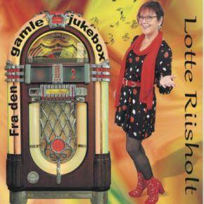 Fra Den Gamle Jukebox 2 - CD / Lotte Riisholt / 2020