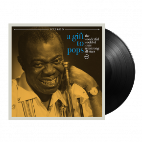 A Gift To Pops - LP / The Wonderful World Of Louis Armstrong / 2021