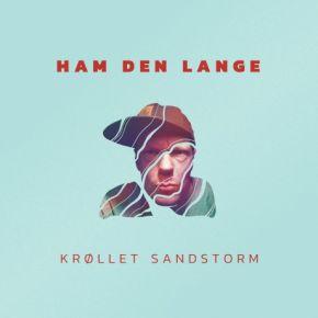 Krøllet Sandstorm - LP / Ham Den Lange / 2019
