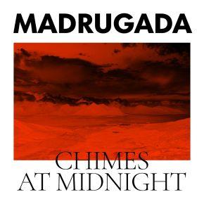 Chimes At Midnight - CD / Madrugada / 2022