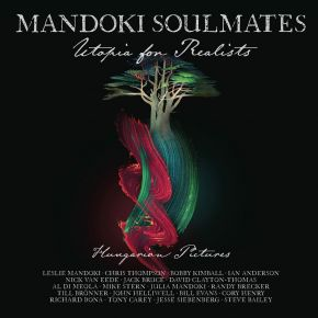 Utopia For Realists: Hungarian Pictures - CD / Mandoki Soulmates / 2021