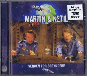 Verden for Begyndere - CD / Martin & Ketil / 2004