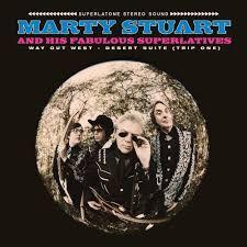 "Way Out West - Desert Suite (Trip One) - 12"" vinyl / Marty Stuart And His Fabulous Superlatives / 2018"