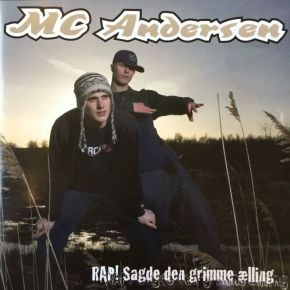 RAP! Sagde Den Grimme Ælling - CD / MC Andersen / 2005