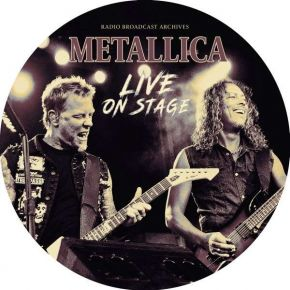 Live On Stage - LP (Picture Disc) / Metallica  / 2021