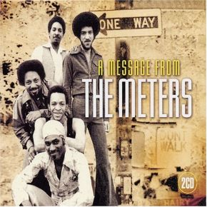 A Message From The Meters - 2CD / The Meters / 2004