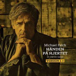 Hånden På Hjertet (De Største Sange version 2.0) - 2CD / Michael Falch / 2017