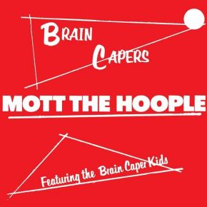 Brain Capers - LP / Mott The Hoople / 1971 / 2019