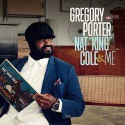 """Nat """"King"""" Cole & Me - CD (Deluxe) / Gregory Porter / 2017"""