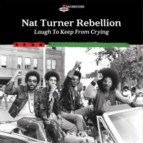 Laugh To Keep From Crying - LP / Nat Turner Rebellion / 2019/2021