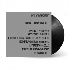Notes with Attachments - LP / Blake Mills Pino Palladino / 2021