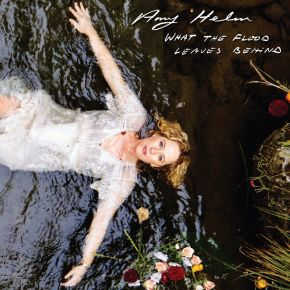 What The Flood Leaves Behind - CD / Amy Helm / 2021