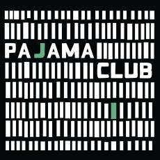 Pajama Club - LP / Pajama Club / 2011
