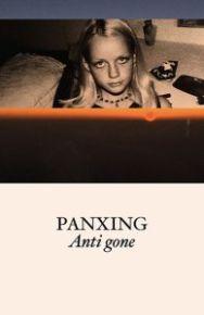 Anti Gone - MC / Panxing / 2017