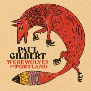 Werewolves of Portland - CD / Paul Gilbert / 2021