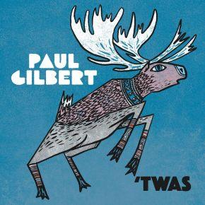 Twas - LP / Paul Gilbert / 2021